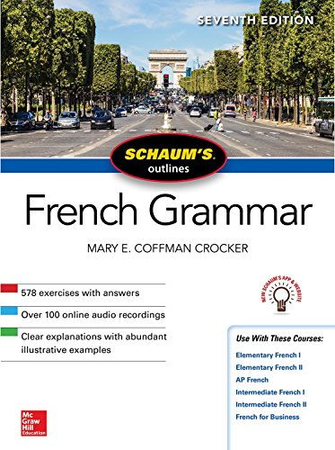Schaum's Outline of French Grammar, Seventh Edition (Schaum's Outlines)