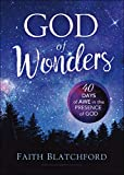 God of Wonders: 40 Days of Awe in the Presence of God