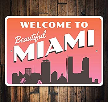 Welcome to Miami Miami Nights Miami Lifestyle Florida Decor Sunny State Sign Beach Sign Welcome Ocean Life Gift Metal Sign Aluminum Metal Signs Tin Plaque Wall Art Poster 12 x8