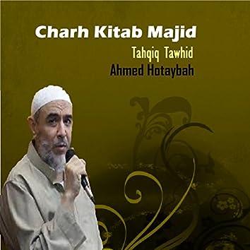 Charh Kitab Majid (Tahqiq Tawhid)