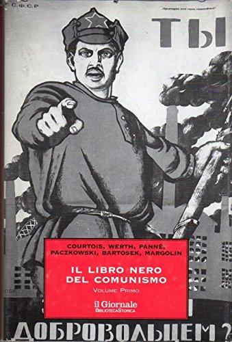 IL LIBRO NERO DEL COMUNISMO. VOLUME PRIMO