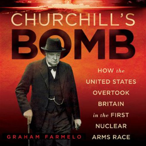 Churchill's Bomb audiobook cover art