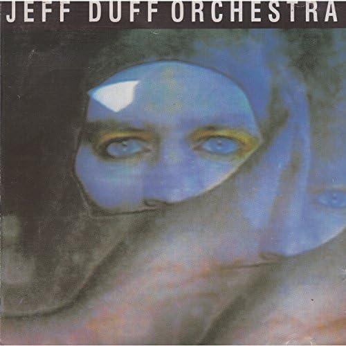 Jeff Duff Orchestra feat. Jeff Duff feat. Jeff Duff