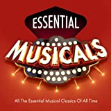 Essential Musicals - Top 30 Best Ever Stage Songs of All Time