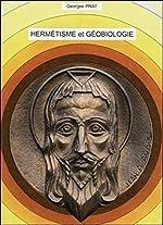 Hermétisme et Géobiologie de Georges Prat