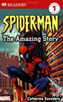 Spider-Man The Amazing Story (DK Readers. Level 1)