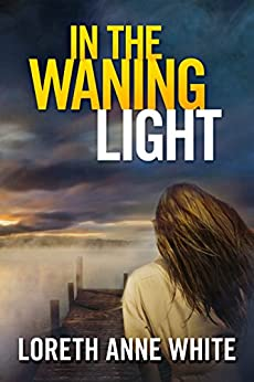 In the Waning Light by [Loreth Anne White]
