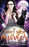 A Thrift Shop Murder: A hilariously witchy reverse harem mystery (Cats, Ghosts, and Avocado Toast)