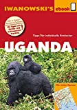 Uganda – Reiseführer von Iwanowski: Individualreiseführer mit vielen Karten und Karten-Download (Reisehandbuch)