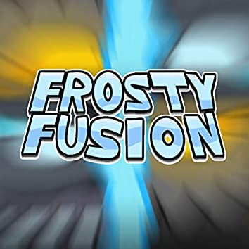Frosty Fusion