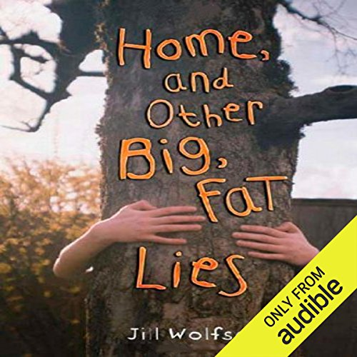 Home and Other Big, Fat Lies cover art