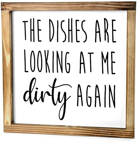 The Dishes are Looking at Me Dirty Again Sign Funny Kitchen Sign Modern Farmhouse Kitchen Decor product image