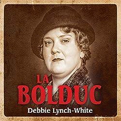 La Bolduc [Import]