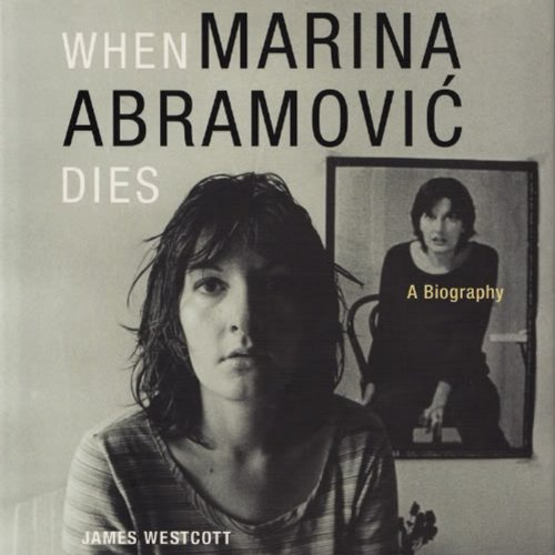 When Marina Abramovic Dies audiobook cover art