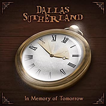In Memory of Tomorrow
