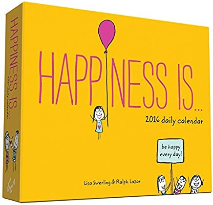Happiness Is . . . 2016 Daily Calendar by Lisa Swerling Ralph Lazar(2015-07-21)