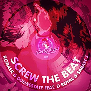 Screw the Beat