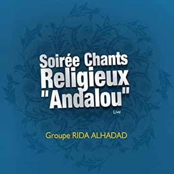 Soirée chants religieux 'Andalou' Live - Chants religieux - Inchad - Quran - Coran
