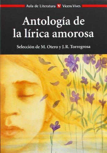 Antologia De La Lirica Amorosa (Aula de Literatura)