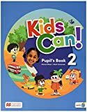 Kids Can! 2 Pupil´S Book...
