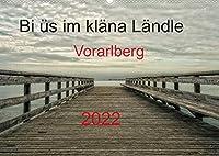 Bi ues im klaena Laendle - Vorarlberg 2022AT-Version (Wandkalender 2022 DIN A2 quer): Das Laendle - wer es mal gesehen hat, ist fasziniert von diesem kleinen Fleckchen Erde. (Monatskalender, 14 Seiten )