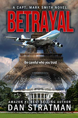 BETRAYAL (Capt. Mark Smith Series Book 3)