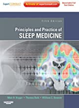 Principles and Practice of Sleep Medicine E-Book: Expert Consult - Online and Print (PRINCIPLES & PRACTICE OF SLEEP MEDICI...