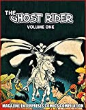 Ghost Rider Volume One: Magazine Enterprises Comics Compilation (English Edition)