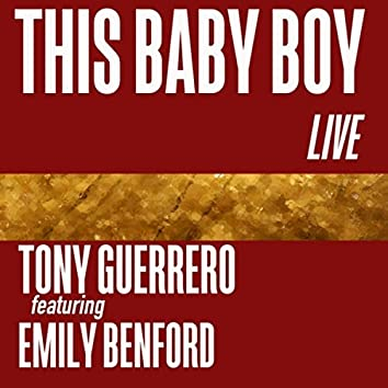 This Baby Boy (Live) [feat. Emily Benford]