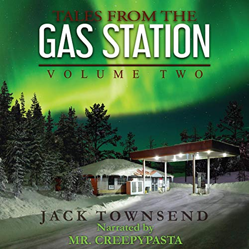 Tales from the Gas Station: Volume Two cover art