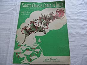 SANTA CLAUS IS COMING TO TOWN HAVEN GILLESPIE 1934 SHE SHEET MUSIC FOLDER 414