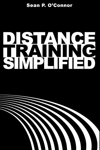 Distance Training Simplified