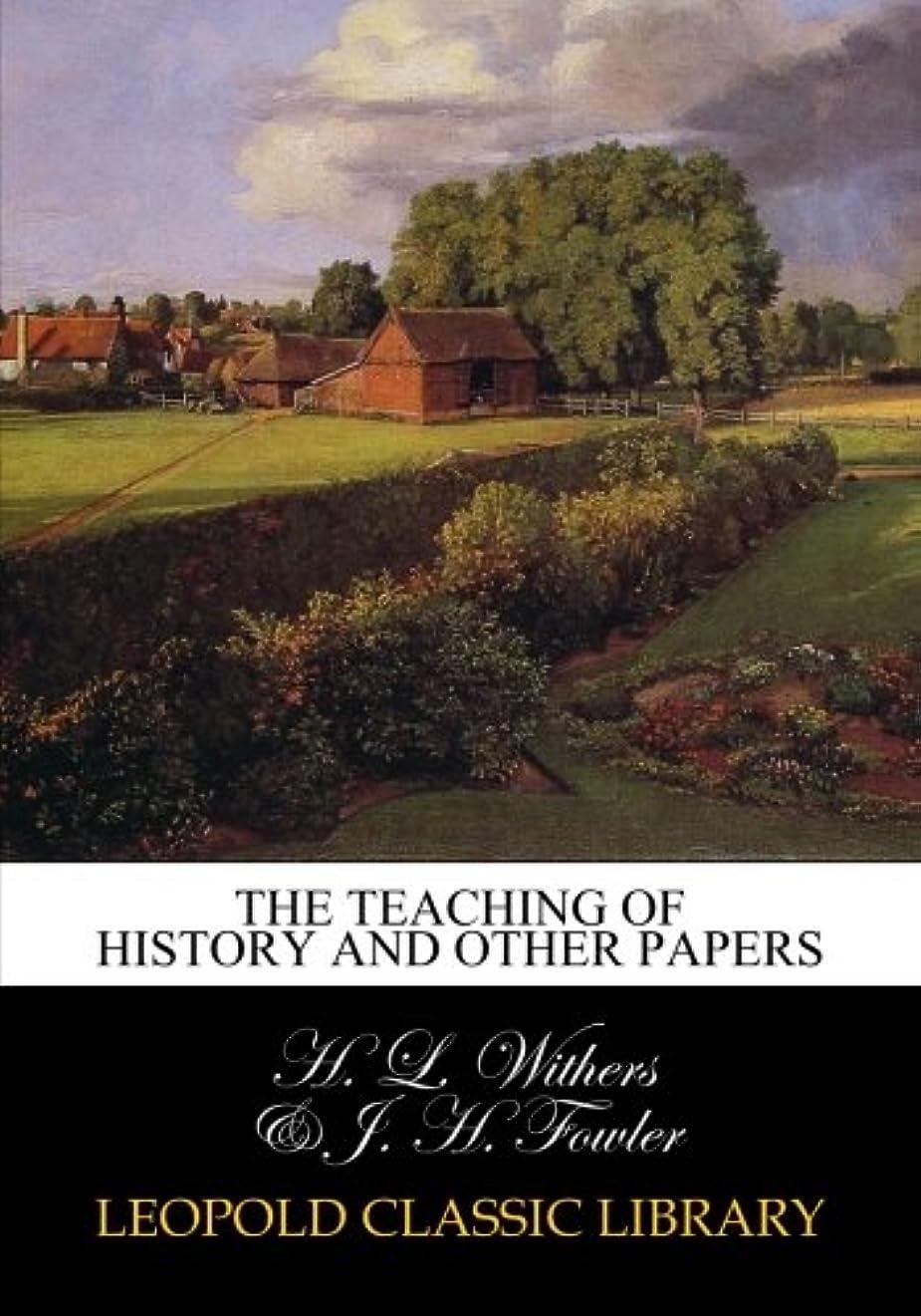 常習的ワックス信号The teaching of history and other papers