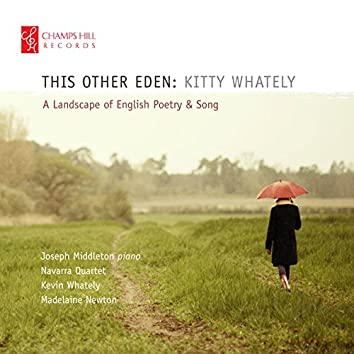 This Other Eden: A Landscape of English Poetry and Song