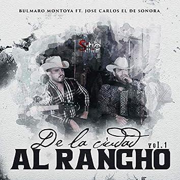 De la ciudad al Rancho