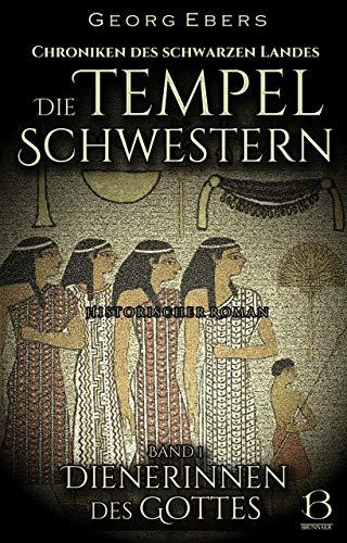 Die Tempelschwestern. Band 1: Dienerinnen des Gottes (Chroniken des Schwarzen Landes 7)
