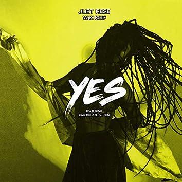 Yes (feat. Caleborate & Stoni)
