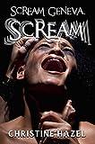 Scream Geneva, Scream (English Edition)