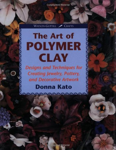 The Art of Polymer Clay: Designs and Techniques