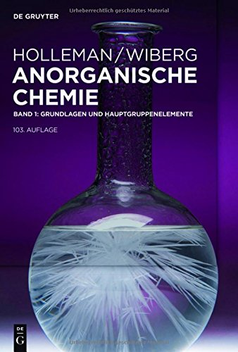 Holleman • Wiberg Anorganische Chemie: Grundlagen und Hauptgruppenelemente