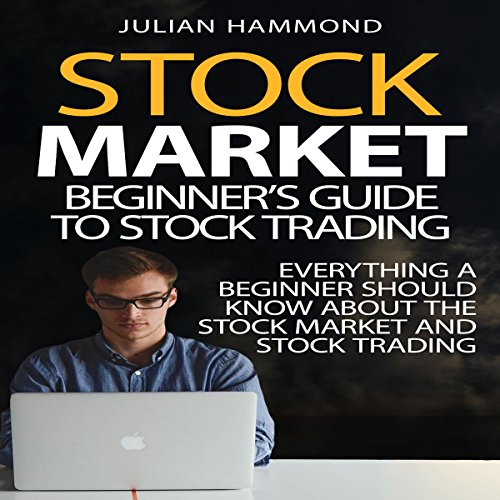 Stock Market: Beginner's Guide to Stock Trading audiobook cover art