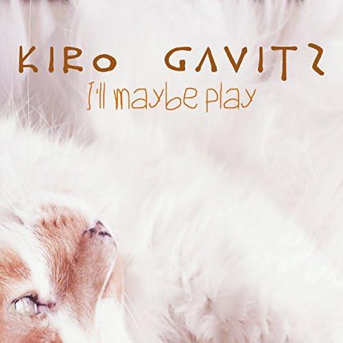 Kiro Gavitz