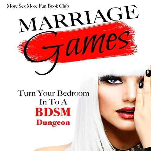 Marriage Games: Turn Your Bedroom into a BDSM Dungeon Titelbild