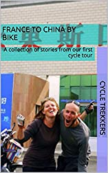 Canada cycle route trip notes 2016 cycle trekkers france to china by bike charity book all royalties from this book will go towards supporting the global sanitation and world toilet day campaigns fandeluxe Images