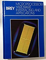 Microprocessor/Hardware: Interfacing and Applications (Merrill's International Series in Electrical and Electronics Technology) 0675201586 Book Cover