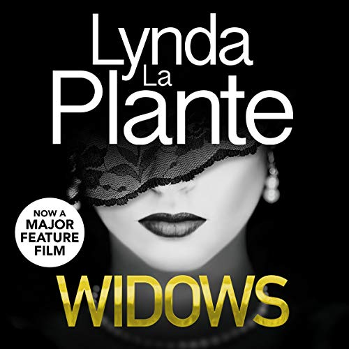 Widows                   By:                                                                                                                                 Lynda La Plante                               Narrated by:                                                                                                                                 Ann Mitchell                      Length: 14 hrs and 35 mins     73 ratings     Overall 3.9