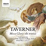 Taverner: Gloria Tibi Trinitas