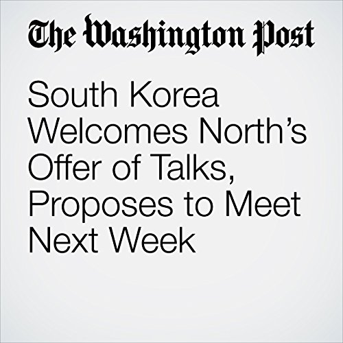 South Korea Welcomes North's Offer of Talks, Proposes to Meet Next Week copertina