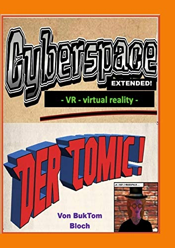 Cyberspace Extended - VR - virtual reality -: Der Comic
