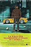 La saga GTA - Transgressions et visions de l'Amérique